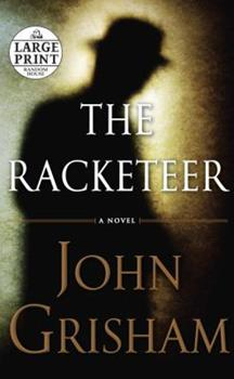 Paperback The Racketeer [Large Print] Book