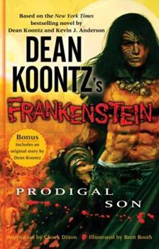 Dean Koontz's Frankenstein: Prodigal Son Volume 1 (Frankenstein)