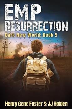 EMP Resurrection - Book #5 of the Dark New World