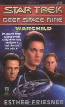 Warchild - Book #7 of the Star Trek Deep Space Nine