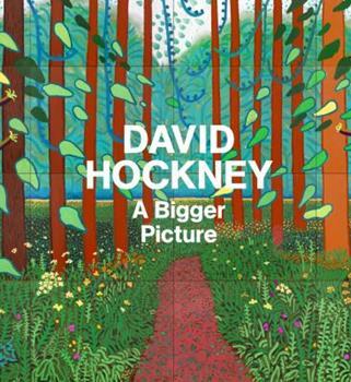 David Hockney: A Bigger Picture 1419702807 Book Cover