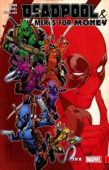 Deadpool & The Mercs for Money Vol. 2: IvX - Book  of the Deadpool & The Mercs For Money Single Issues