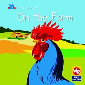 On the Farm - Book  of the Learn With Animals