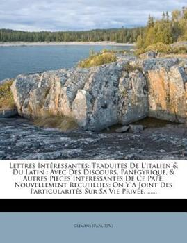Paperback Lettres Int?ressantes : Traduites de l'Italien and du Latin Book