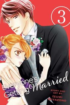 Everyone's Getting Married, Vol. 3 - Book #3 of the Everyone's Getting Married