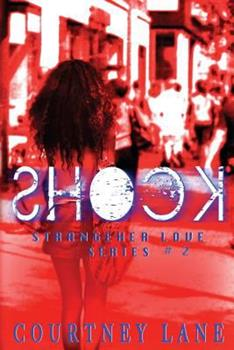 Shock - Book #2 of the StrangeHer Love