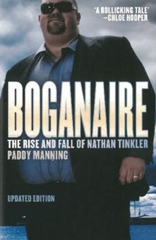 Paperback Boganaire: The Rise and Fall of Nathan Tinkler Book