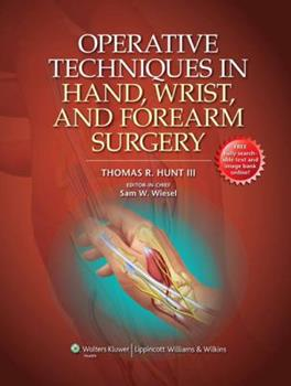 Operative Techniques in Hand, Wrist, and Forearm Surgery 1451102550 Book Cover