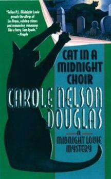 Cat in a Midnight Choir - Book #14 of the Midnight Louie