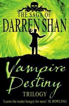 Vampire Destiny Trilogy - Book  of the Cirque du Freak