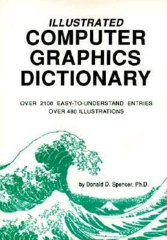 Paperback Illustrated Computer Graphics Dictionary Book