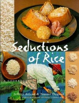Seductions of Rice 1579652344 Book Cover