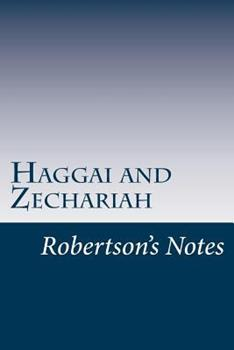 Haggai and Zechariah: Robertson's Notes - Book  of the Robertson's Notes