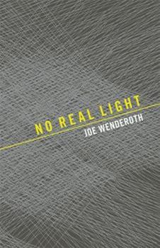 No Real Light 1933517220 Book Cover