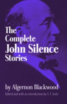 John Silence, Physician Extraordinary 0486299422 Book Cover