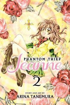 Phantom Thief Jeanne, Vol. 2 - Book #2 of the Kamikaze Kaito Jeanne Bunkoban