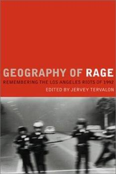 Geography of Rage: Remembering the Los Angeles Riots of 1992 1893329232 Book Cover