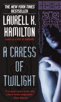 A Caress of Twilight (Merry Gentry, #2) - Book #2 of the Merry Gentry