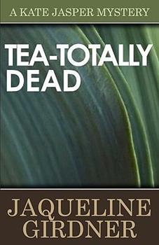 Tea-totally Dead 0425142108 Book Cover