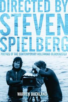 Paperback Directed by Steven Spielberg: Poetics of the Contemporary Hollywood Blockbuster Book