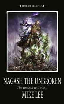Nagash The Unbroken - Book  of the Warhammer Fantasy