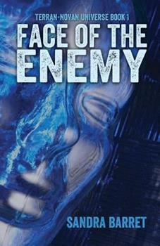Face of the Enemy - Book #1 of the Terran-Novan