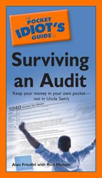 The Pocket Idiot's Guide to Surviving an Audit - Book  of the Pocket Idiot's Guide