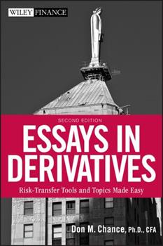 Hardcover Essays in Derivatives: Risk-Transfer Tools and Topics Made Easy Book