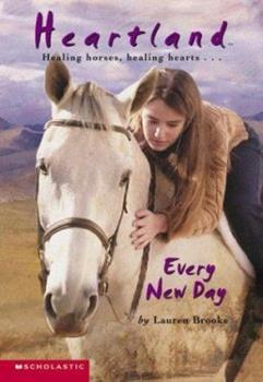 Every New Day - Book #9 of the Heartland