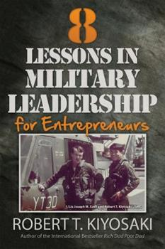 8 lecciones de liderazgo militar para emprendedores / 8 Lessons in Military Leadership for Entrepreneurs 1612680534 Book Cover