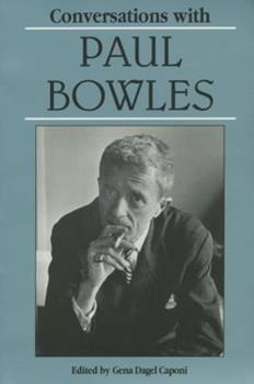 Conversations With Paul Bowles (Literary Conversations Series) 0878056505 Book Cover