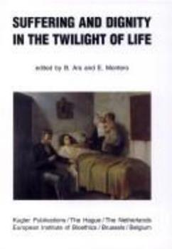 Paperback Suffering and Dignity in the Twilight of Life Book