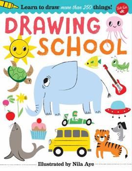 Flexibound Drawing School: Learn to Draw More Than 250 Things! Book