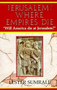 Paperback Jerusalem: Where Empires Die Book