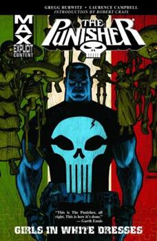 The Punisher MAX, Vol. 11: Girls in White Dresses - Book #11 of the Punisher MAX Collected Editions 0-5