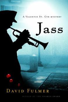 Jass (Valentin St. Cyr Mysteries) 0151010250 Book Cover