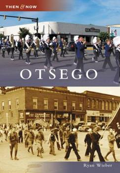 Otsego, Michigan - Book  of the  and Now