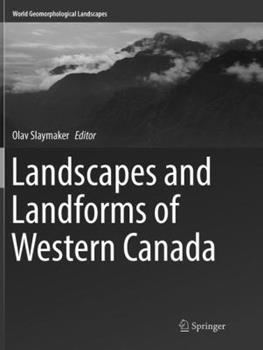 Paperback Landscapes and Landforms of Western Canada Book