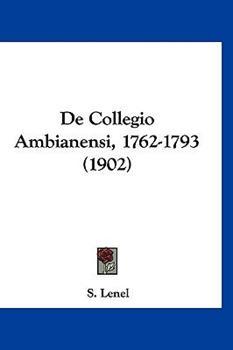 Hardcover De Collegio Ambianensi, 1762-1793 Book