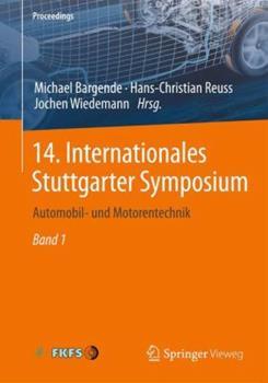 Paperback 14. Internationales Stuttgarter Symposium: Automobil- Und Motorentechnik [German] Book