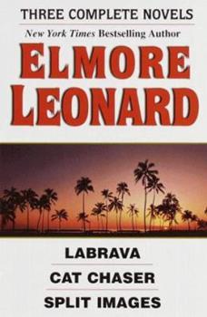 Elmore Leonard: La Brava; Cat Chaser; Split Images 0517064928 Book Cover