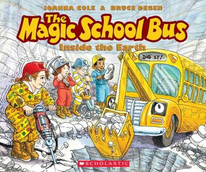 Inside The Earth - Book #2 of the Magic School Bus