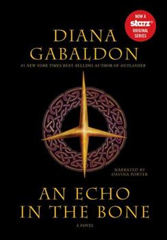An Echo in the Bone (Part 1) - Book  of the Outlander Split-Volume Edition