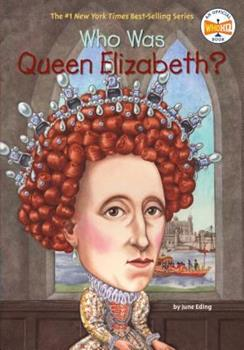 Who Was Queen Elizabeth? - Book  of the Who Was/Is...?