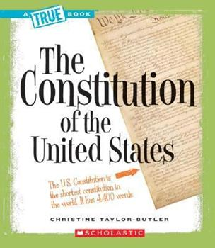 The Constitution of the United States - Book  of the A True Book