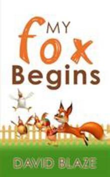 Paperback My Fox Begins Book