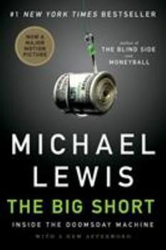The Big Short: Inside the Doomsday Machine 0393338827 Book Cover