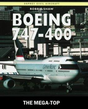 Paperback Boeing 747-400 : The Mega-Top Book