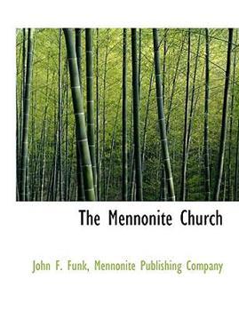 Paperback The Mennonite Church Book