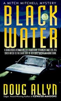 Black Water: A Mitch Mitchell Mystery 0312139322 Book Cover